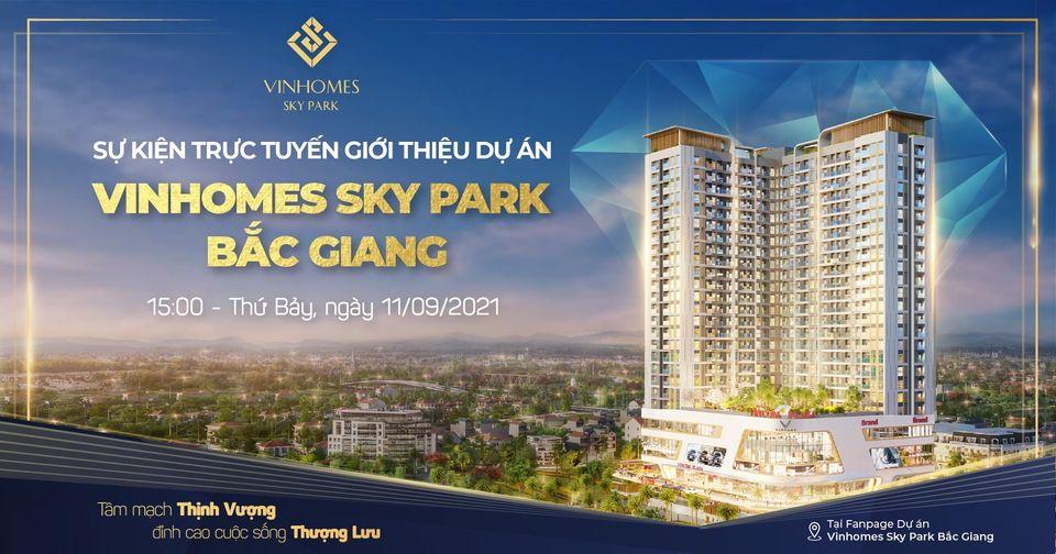 Sự kiện trực tuyến - Giới thiệu dự án Vinhomes Sky Park Bắc Giang